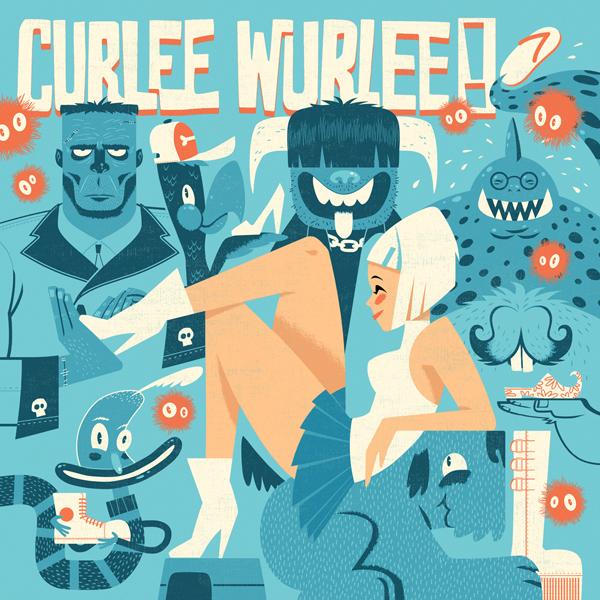 CURLEE WURLEE! - C'est destructif (LIMITED! ORDER NOW)