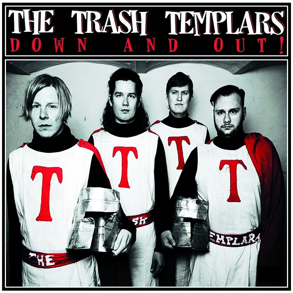 """THE TRASH TEMPLARS - """"Down and Out!"""" OUT NOW! JUST ARRIVED!"""