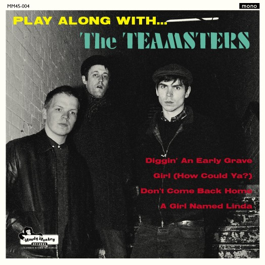 THE TEAMSTERS - Play along with... The Teamsters / EP (last exemplars!)