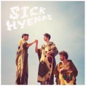 SICK HYENAS s/t...