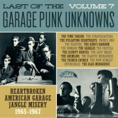 The LAST Of The Garage Punk Unknowns Volume 7 (Gatefold LP)