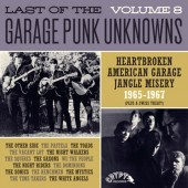The LAST Of The Garage Punk Unknowns Volume 8 (Gatefold LP)