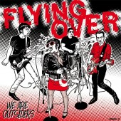 FLYING OVER We Are Outsiders
