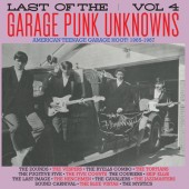 The LAST Of The Garage Punk Unknowns Volume 4 (Gatefold LP)