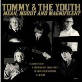 THE YOUTH / TOMMY & THE YOUTH - Mean, Moody & Magnificent