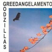 THE GODZILLAS - Greedangelamento