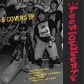 TEENGENERATE - Five Covers EP
